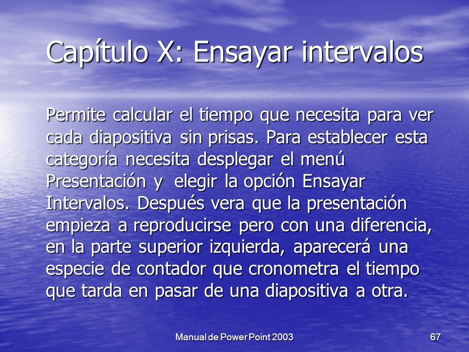 Capítulo X: Ensayar intervalos
