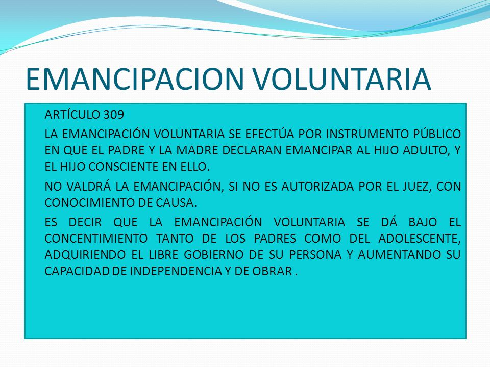 EMANCIPACION VOLUNTARIA
