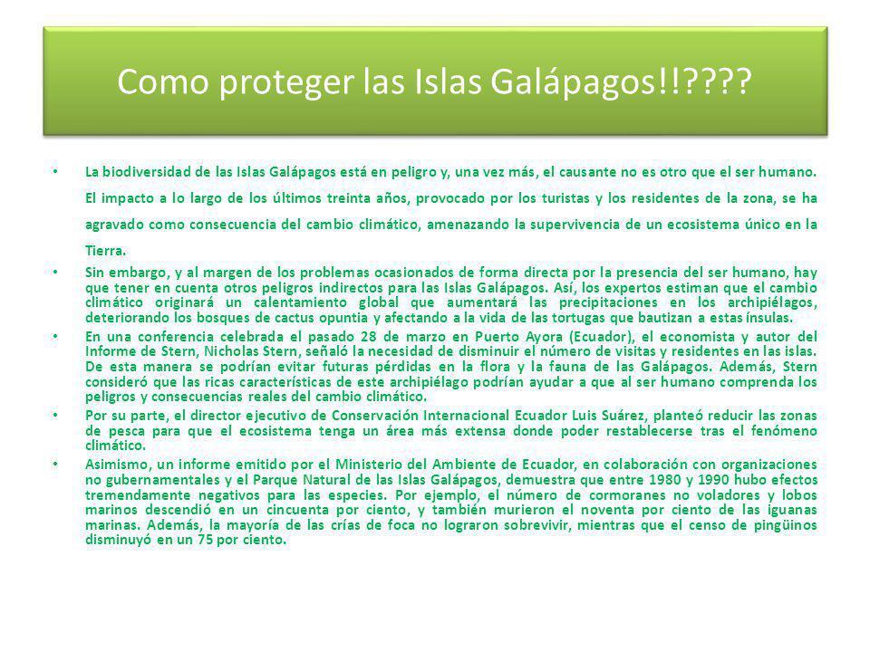 Como proteger las Islas Galápagos!!