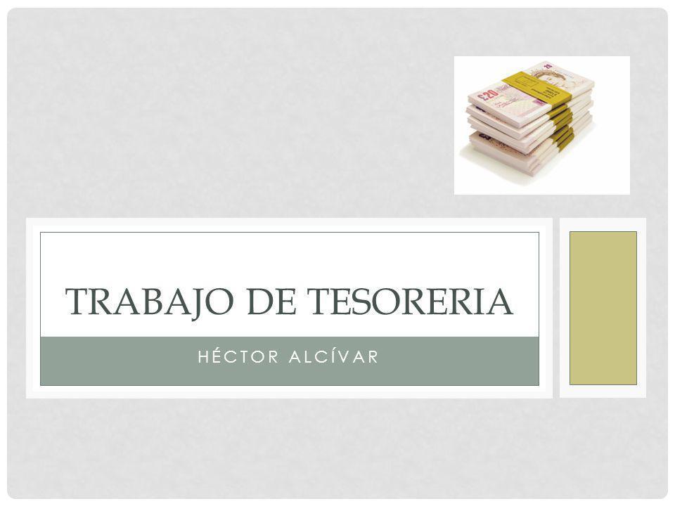 TRABAJO DE TESORERIA Héctor alcívar