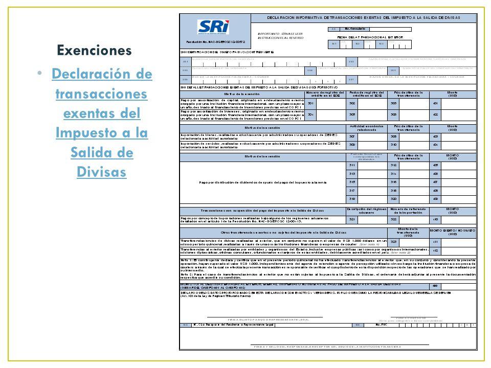 Exenciones Declaración de transacciones exentas del Impuesto a la Salida de Divisas