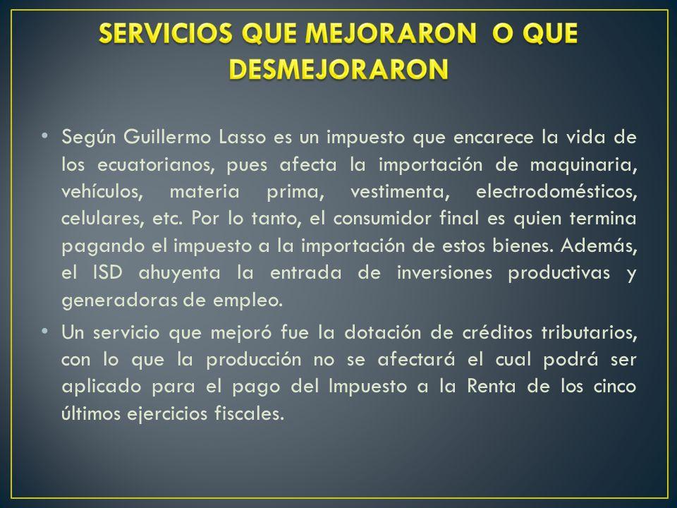 SERVICIOS QUE MEJORARON O QUE DESMEJORARON