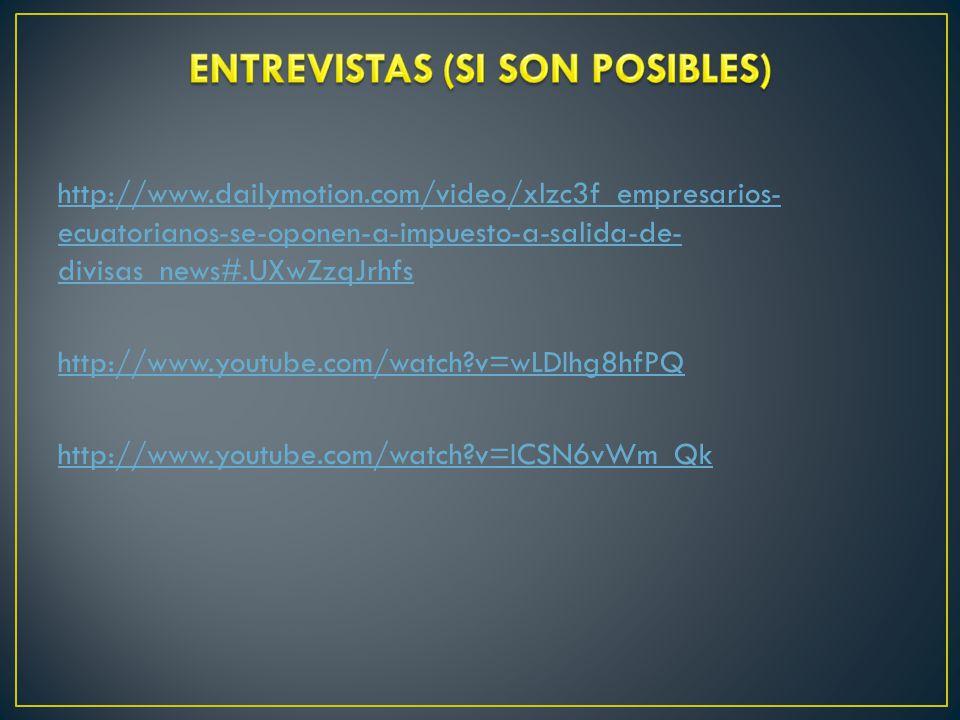 ENTREVISTAS (SI SON POSIBLES)