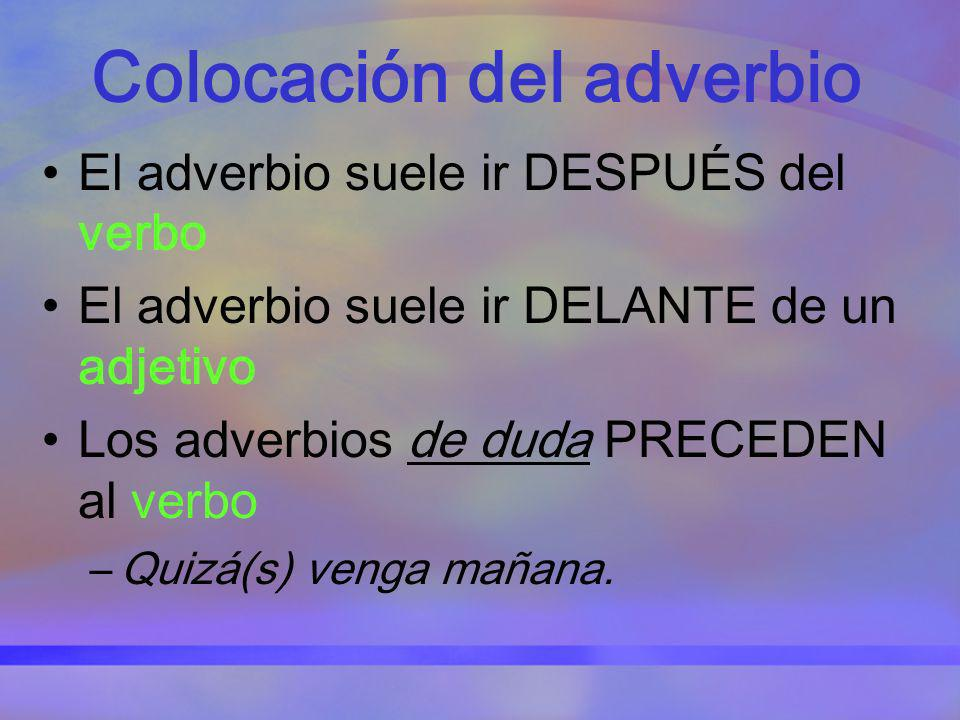 Colocación del adverbio