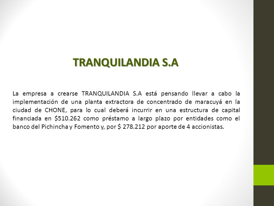 TRANQUILANDIA S.A