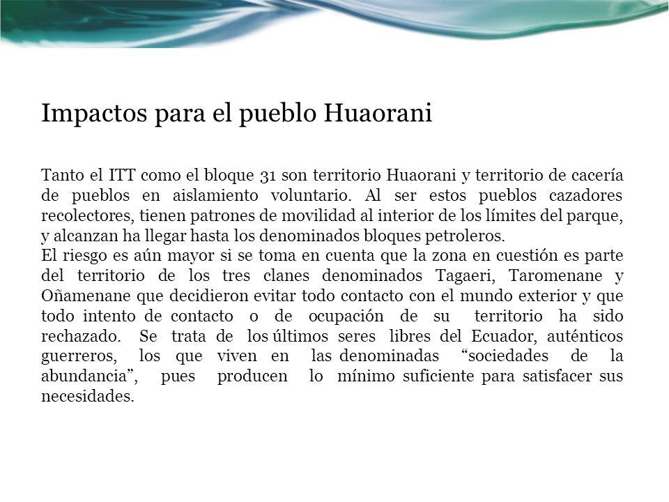 Impactos para el pueblo Huaorani