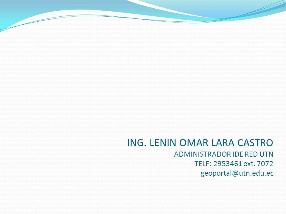 ING. LENIN OMAR LARA CASTRO