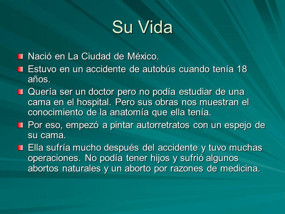 Su Vida Nació en La Ciudad de México.