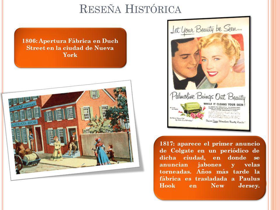 1806: Apertura Fábrica en Duch Street en la ciudad de Nueva York