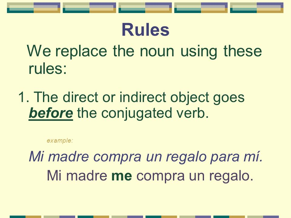 Rules We replace the noun using these rules: