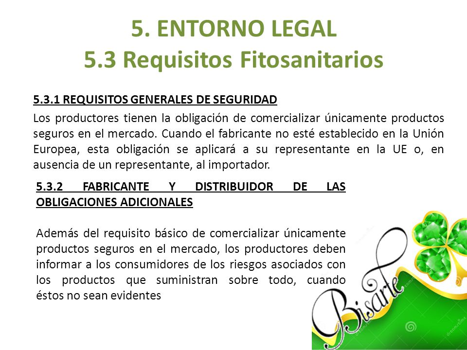 5. ENTORNO LEGAL 5.3 Requisitos Fitosanitarios