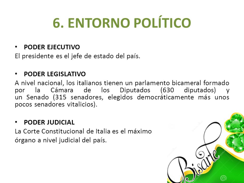 6. ENTORNO POLÍTICO PODER EJECUTIVO