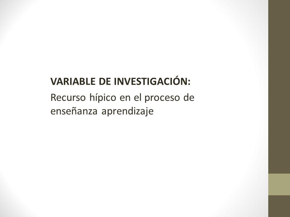 VARIABLE DE INVESTIGACIÓN: