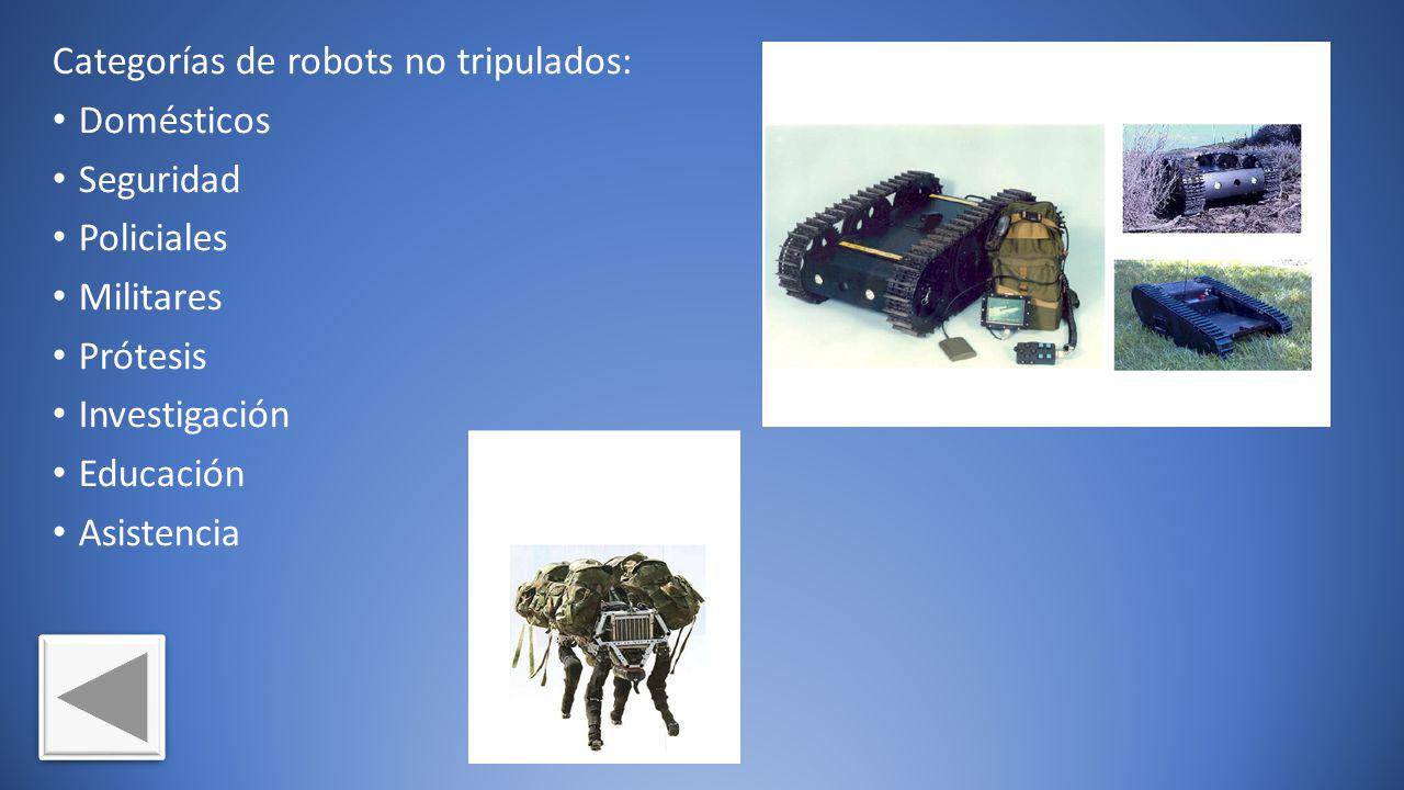 Categorías de robots no tripulados: