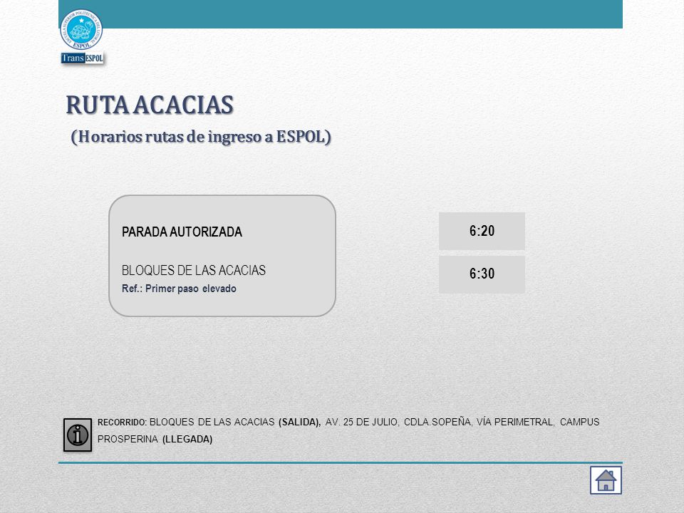 RUTA ACACIAS (Horarios rutas de ingreso a ESPOL)