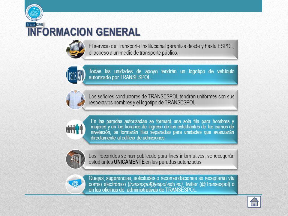 INFORMACION GENERAL El servicio de Transporte Institucional garantiza desde y hasta ESPOL, el acceso a un medio de transporte público.