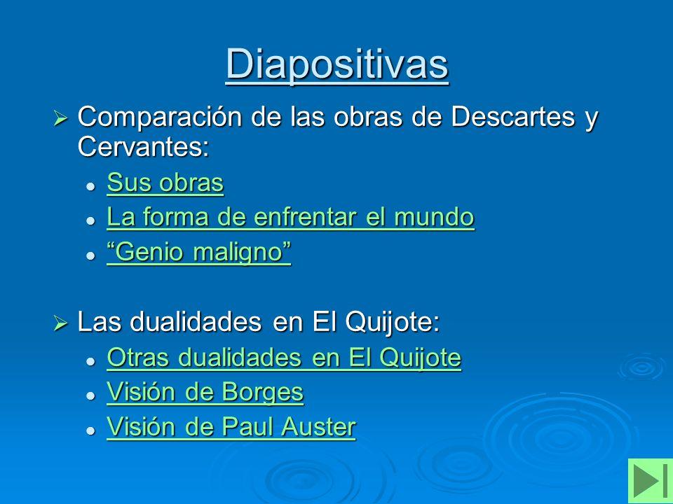 Diapositivas Comparación de las obras de Descartes y Cervantes: