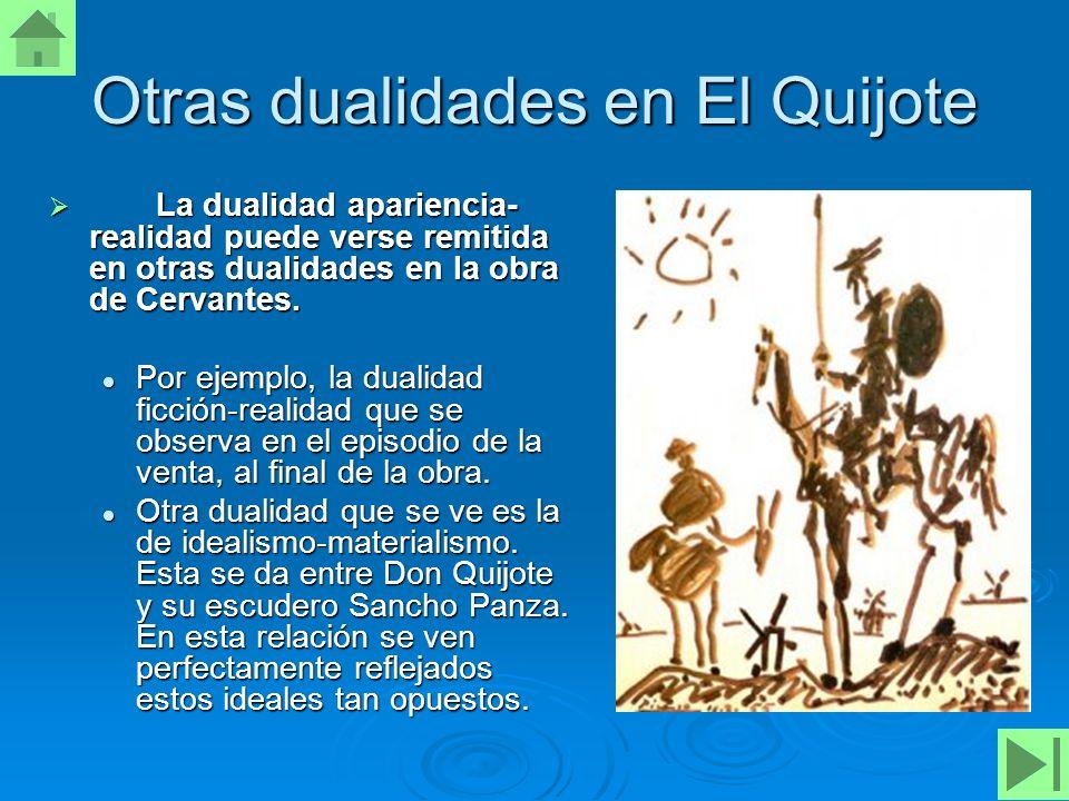 Otras dualidades en El Quijote