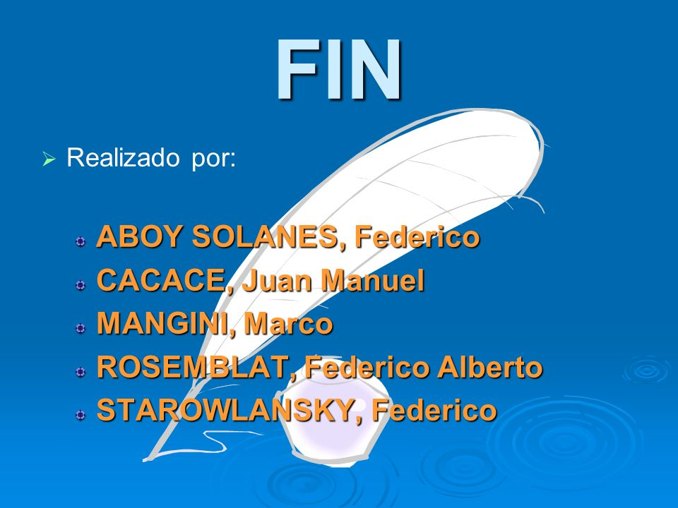 FIN ABOY SOLANES, Federico CACACE, Juan Manuel MANGINI, Marco