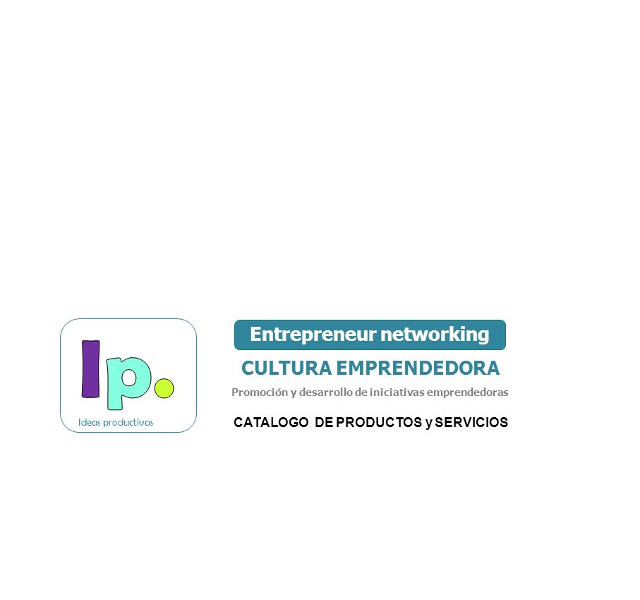 Ip. Entrepreneur networking CULTURA EMPRENDEDORA
