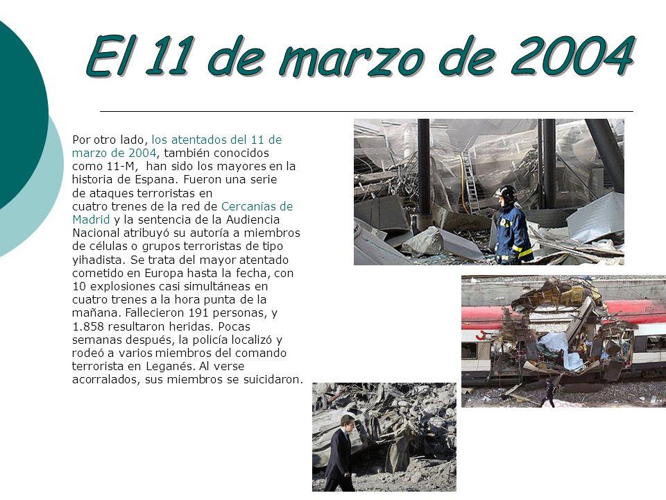 El 11 de marzo de 2004