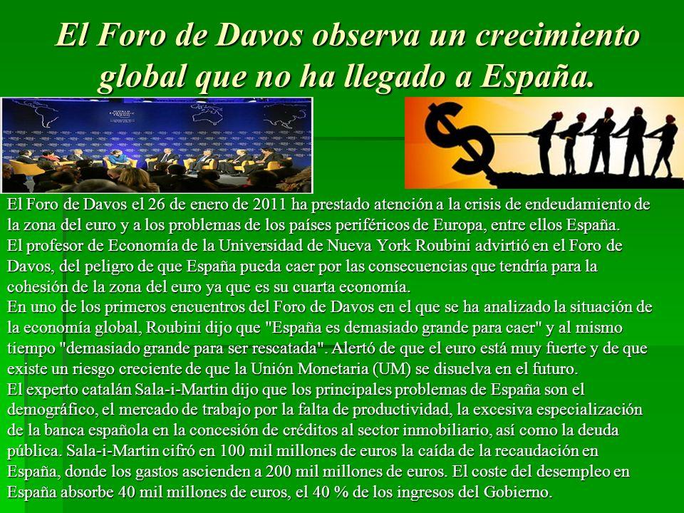 El Foro de Davos observa un crecimiento global que no ha llegado a España.