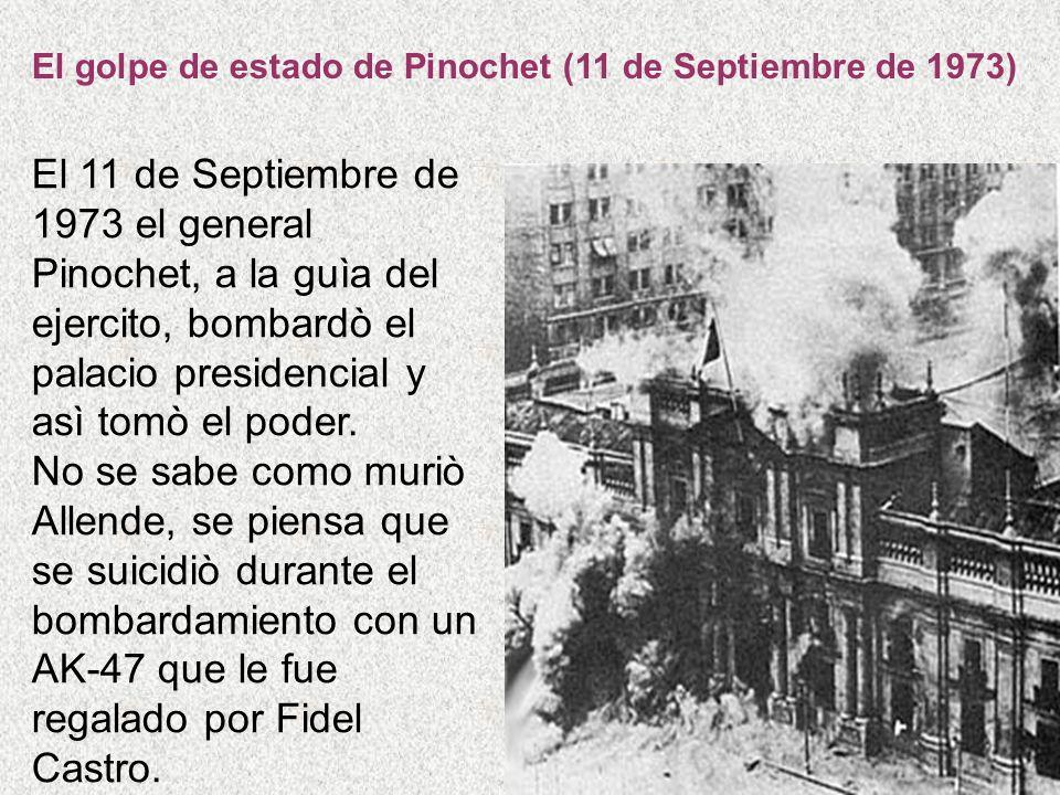 El golpe de estado de Pinochet (11 de Septiembre de 1973)