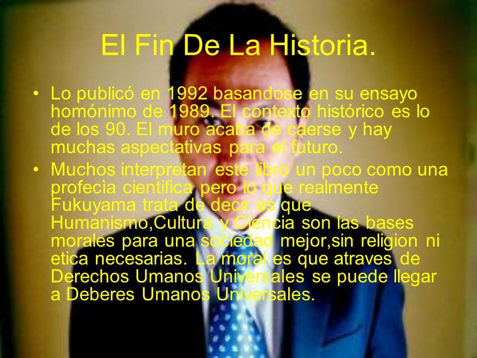 El Fin De La Historia.