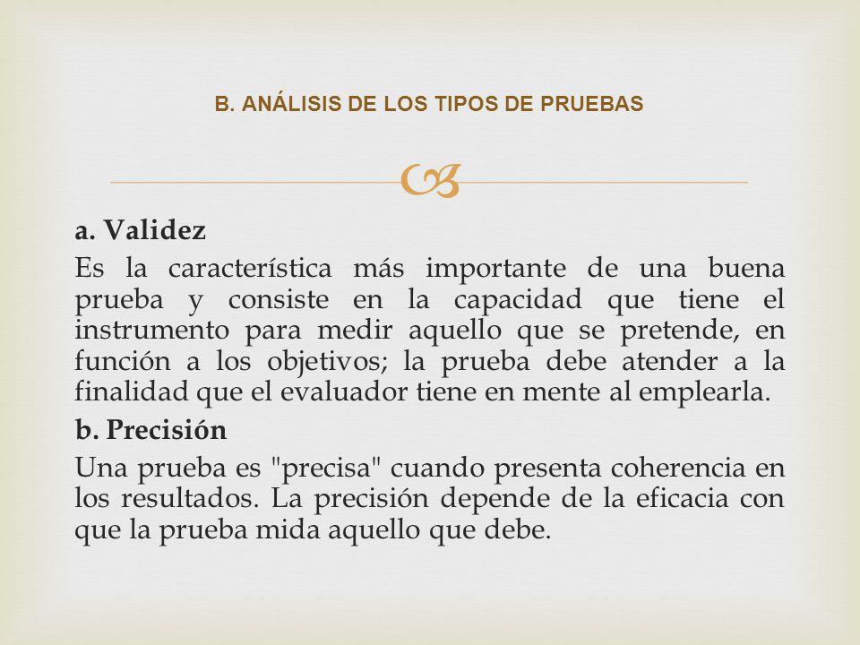B. ANÁLISIS DE LOS TIPOS DE PRUEBAS