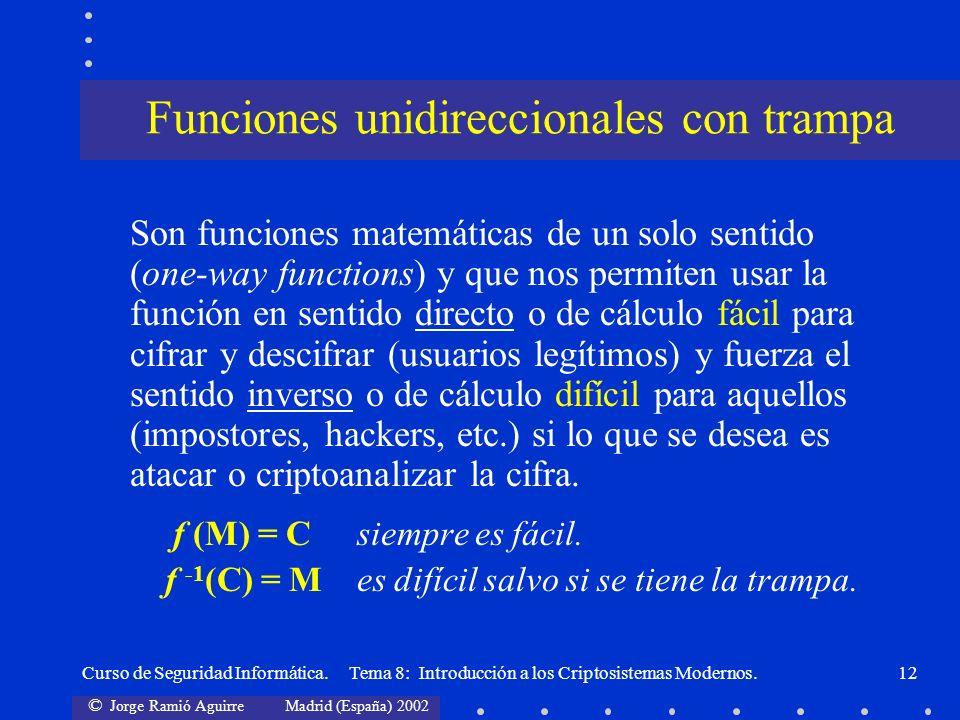 Funciones unidireccionales con trampa