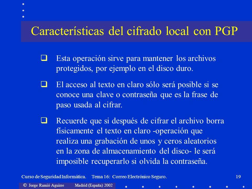 Características del cifrado local con PGP