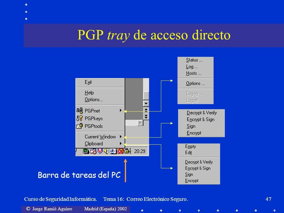 PGP tray de acceso directo