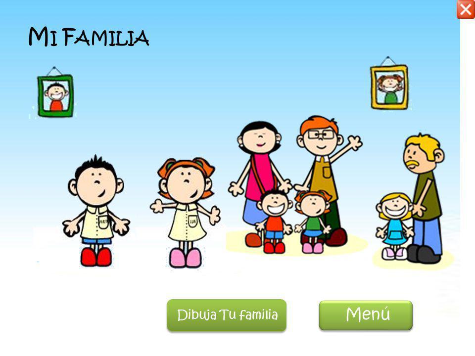 Mi Familia Dibuja Tu familia Menú