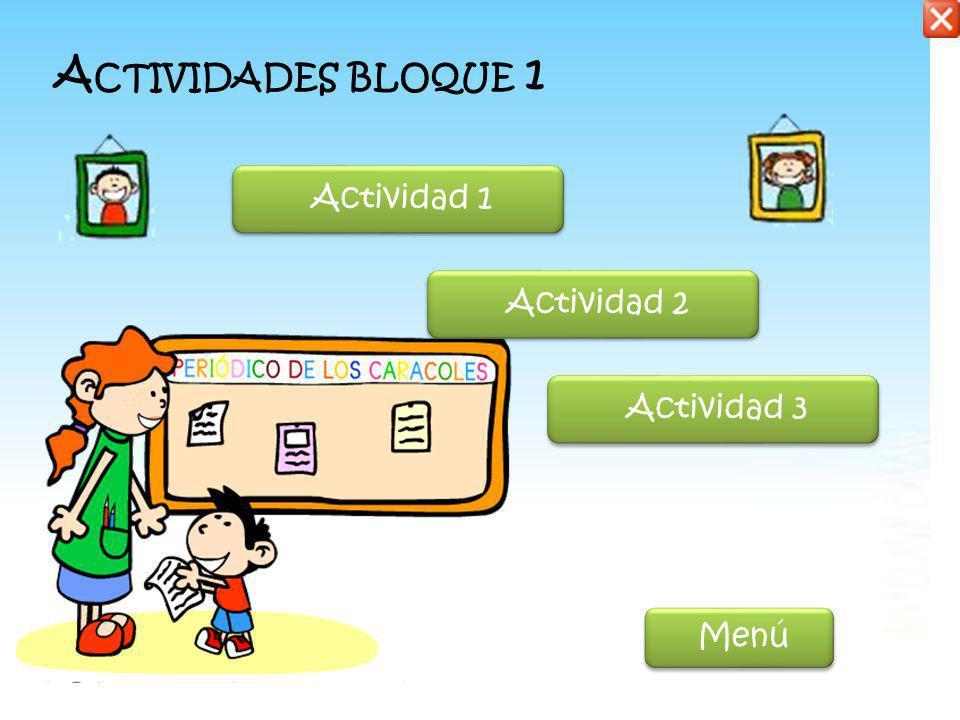 Actividades bloque 1 Actividad 1 Actividad 2 Actividad 3 Menú