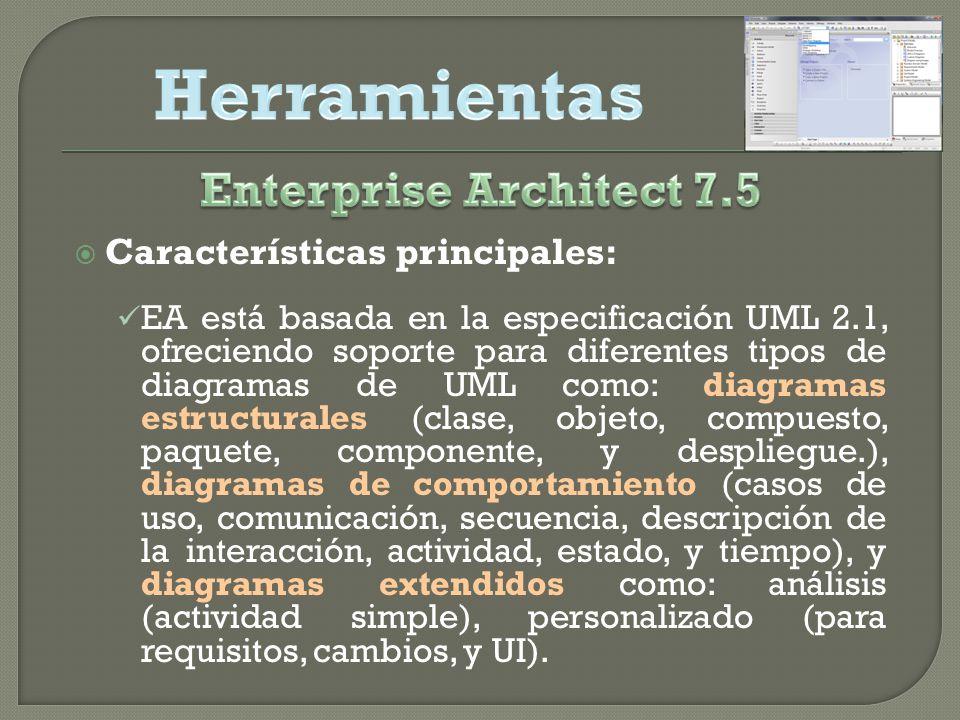 Herramientas Enterprise Architect 7.5 Características principales: