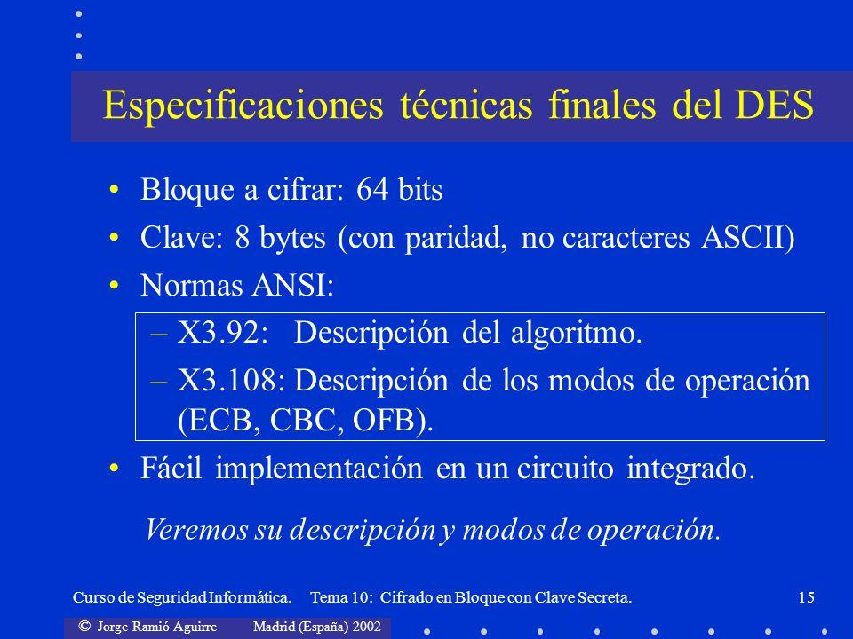 Especificaciones técnicas finales del DES