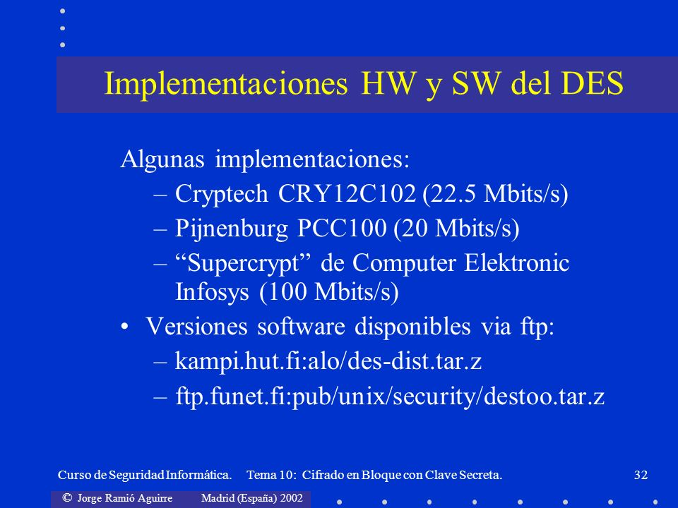 Implementaciones HW y SW del DES