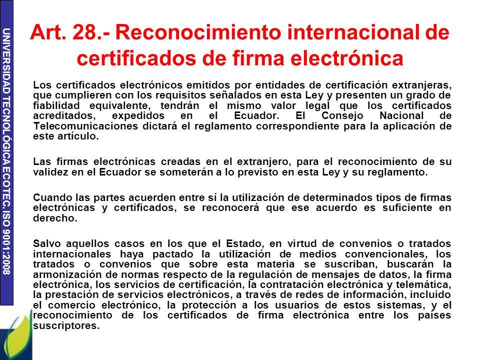 Art. 28.- Reconocimiento internacional de certificados de firma electrónica