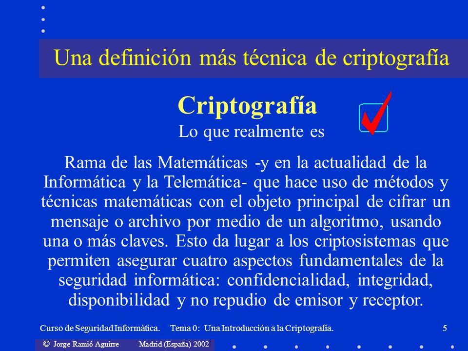 Una definición más técnica de criptografía