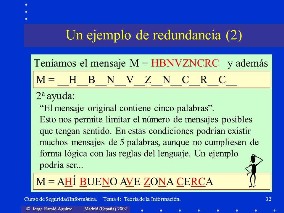 Un ejemplo de redundancia (2)