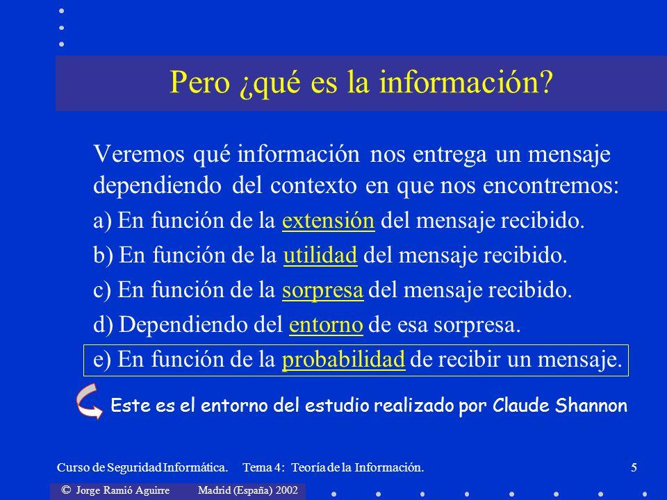 Pero ¿qué es la información