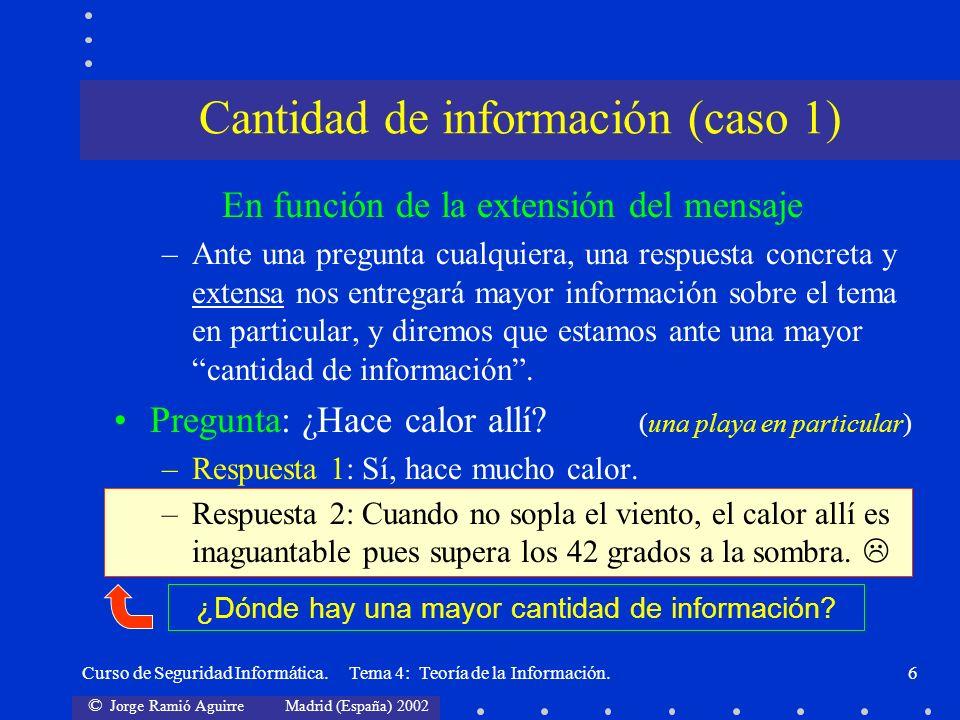 Cantidad de información (caso 1)