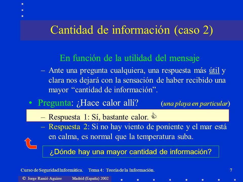 Cantidad de información (caso 2)