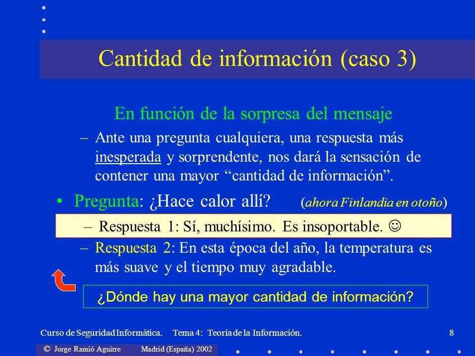 Cantidad de información (caso 3)