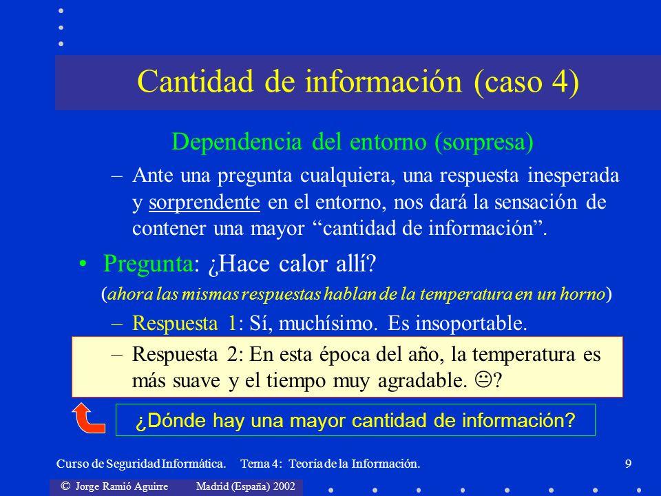 Cantidad de información (caso 4)