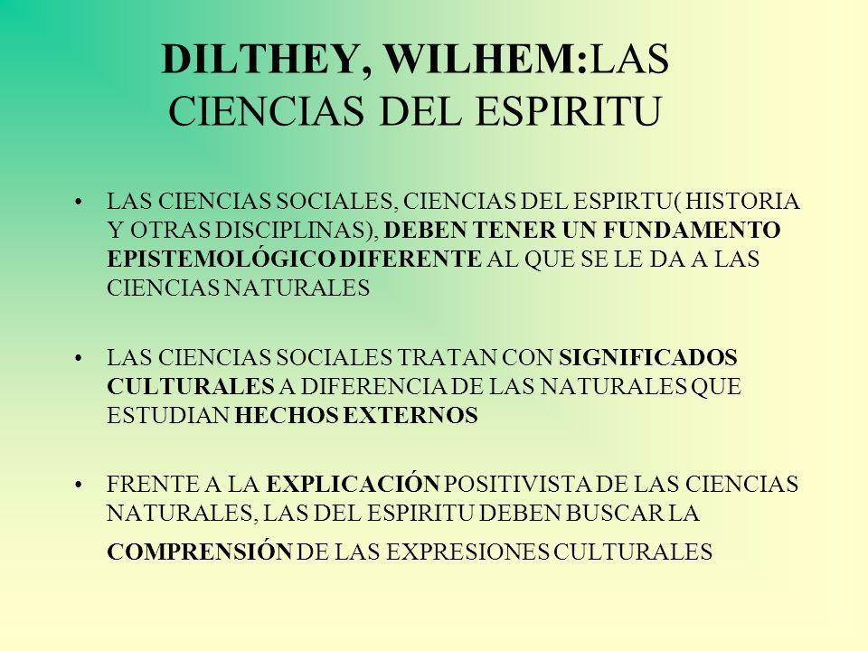 DILTHEY, WILHEM:LAS CIENCIAS DEL ESPIRITU