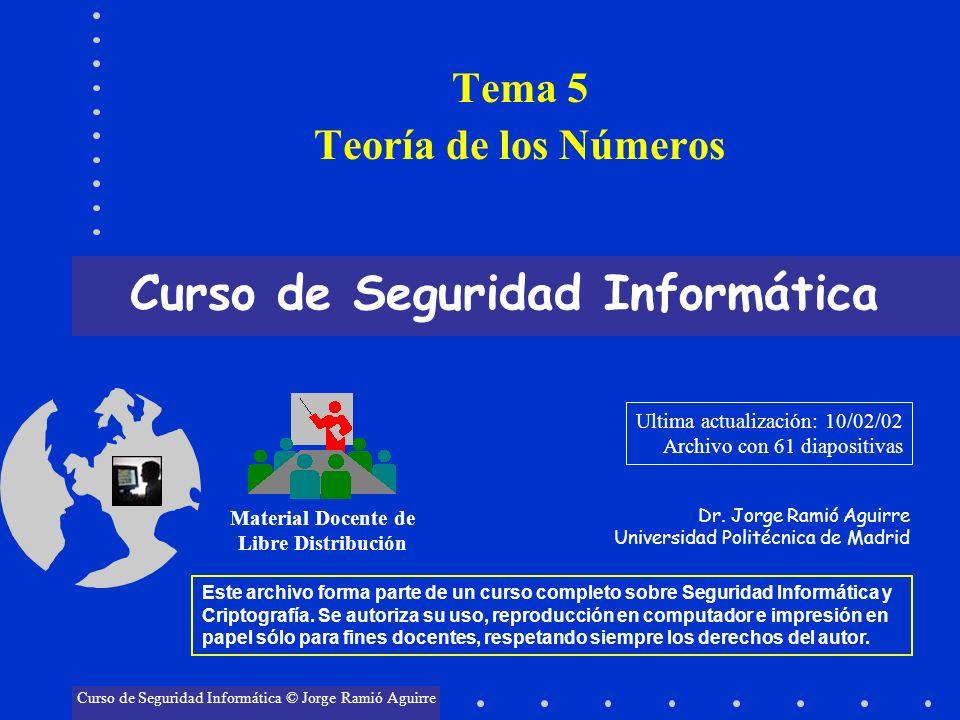 Curso de Seguridad Informática Material Docente de Libre Distribución