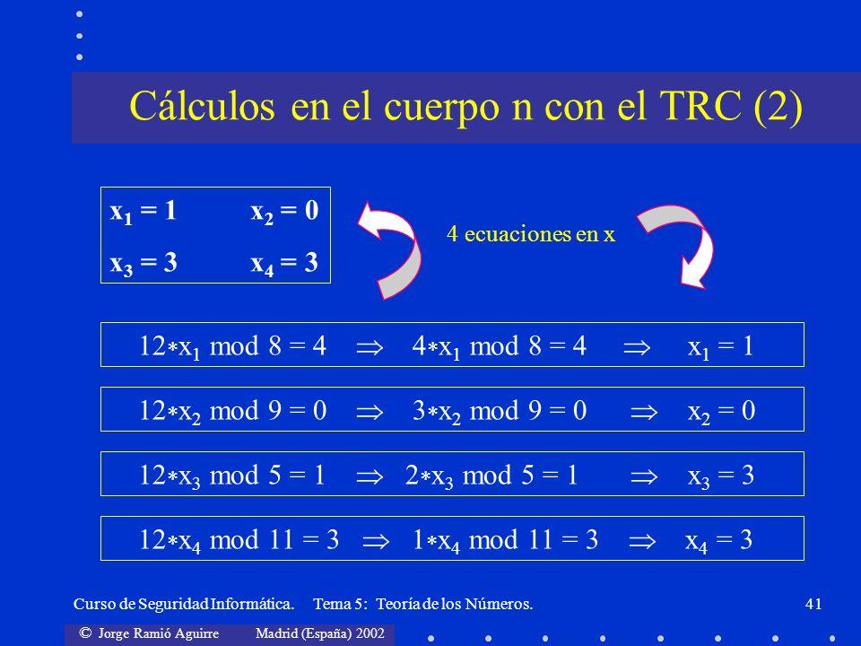 Cálculos en el cuerpo n con el TRC (2)