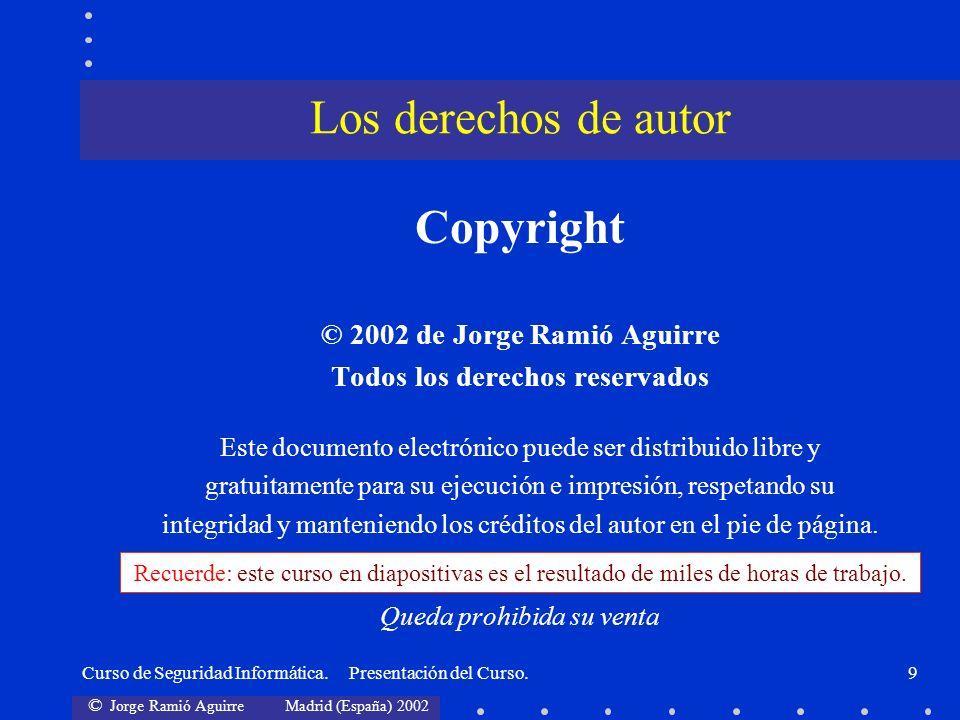 © 2002 de Jorge Ramió Aguirre Todos los derechos reservados