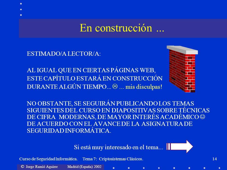 En construcción ... ESTIMADO/A LECTOR/A: